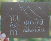 Hand Illustrated Card - You Are My Greatest Adventure