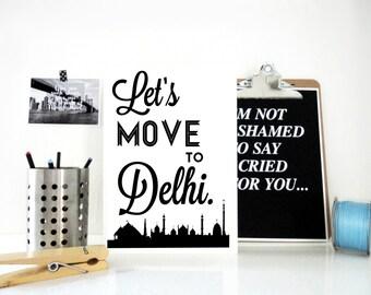 Lets Move to Delhi Print, India Art Print, Travel Poster, Yoga, Meditation, Diwali Gift, Wall Art Decor, Asian Art, Gift for Yogi