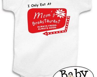 I only eat at mom's breastaurant custom breastfeeding baby bodysuit cute