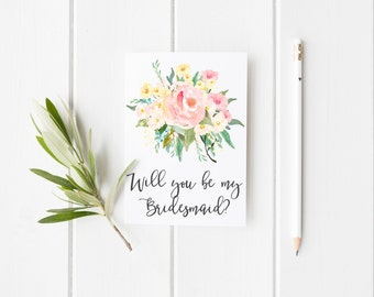 Will You Be My Bridesmaid Greeting Card - Watercolor Flowers - Wedding - Bridal Party