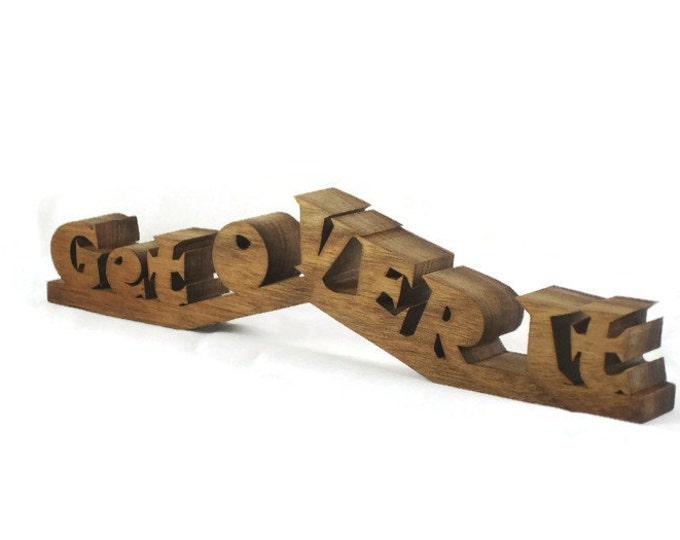"Desk Or Shelf Word Art Decor ""Get Over It"" Handmade From Walnut Wood"