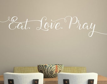 Eat Love Pray -Vinyl Lettering wall decals words family bedroom art hallway love stickers decal graphics Home decor itswritt