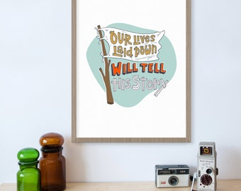 Our Lives Laid Down Will Tell His Story, Song Lyric Print, Flag, Spiritual Art, Christian Decor, Your Story, Rivers and Robots, Art Prints