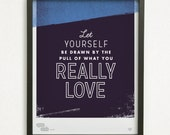 Graphic Design Typography Giclee Poster | Rumi Quote - He Said She Said series