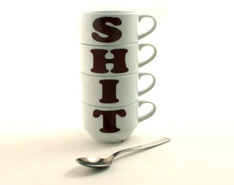 4 Shit Stacking Stackable Cups Porcelain Coffee Tea Letter This Fun Mature Language Adult Offensive 2 Variations Sizes Funny Rude Swear