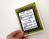 May you have more birthdays than 90% of the people in Game of Thrones- Olive Green Card and watercolor sword background- blank inside