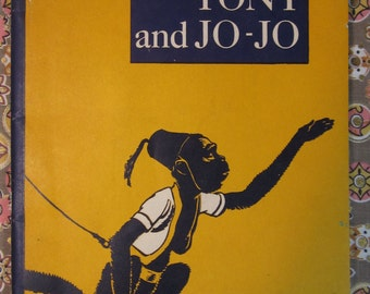 "Vintage 1942 Book ""Tony and Jo-Jo"" By Gates, Liveright, Esterline 2nd Printing"