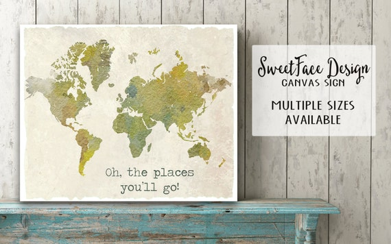 Canvas Sign Oh The Places You Ll Go Watercolor By