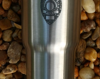 Police Badge Laser Engraved, 20 oz  RTIC Tumbler Stainless Steel