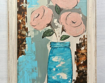 "Blue Mason Jar Pink Flowers Painting on Wood. Original Still Life. Titled: ""Adoration"" 22.5 by 15.5 Inches"