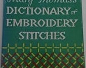 Mary Thomas Dictionary of Embroidery Stitches Needlepoint Sewing Cross stitch Craft book Vintage embroidery illustrated crocheting knitting
