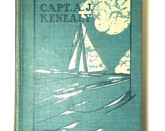 Antique Victorian First Edition 'Boat Sailing in Fair Weather and Foul' by Captain A. J. Kenealy w/ Illustrations & Diagrams, Hardcover Book