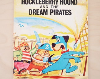 Vintage Children's Picture Book, Huckleberry Hound and the Dream Pirates by Horace J. Elias from 1972, Picture Story Book, Hanna Barbera
