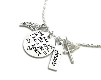 God Has You In His Arms I Have You In My Heart Loss Memorial Remembrance Miscarriage Necklace- Hand Stamped Jewelry - Personalized Jewelry
