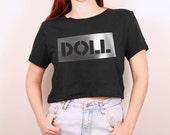 "Big silver slogan ""DOLL"" croptop black tshirt"