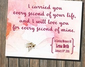 In Memory - I Carried You Every Second Of Your Life - Miscarriage Stillborn Pregnancy Loss- Remembrance Quote 8x10 Printable (digital file)