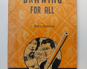 Drawing for All L. Bruce McIntyre 1947 vintage art instruction book Everyday Handbook Series