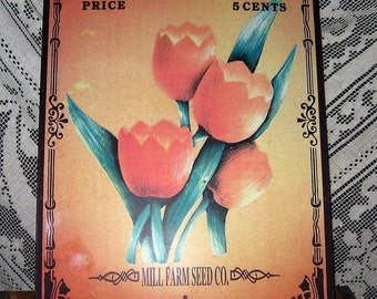 Vintage Tulip Tin Sign - Vintage Mill Farm Seed Co. Sign - Vintage Orange Tulip Tin Sign - Tin Orange Tulip Farm Seed Company Sign