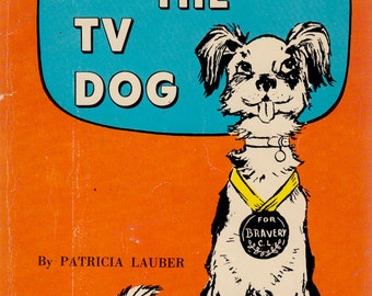 Clarence the TV Dog by Patricia Lauber, illustrated by Leonard Shortall
