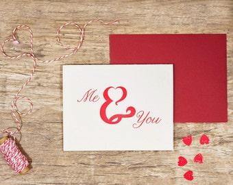 Letterpress Valentine's Greeting Card - Me & You