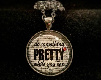 Pop culture necklace: Belle and Sebastian. Do something pretty while you can.