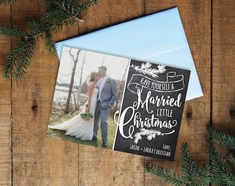 Christmas Card, Wedding Photo Christmas Card, Digital Christmas Card, Holiday Card, Have Yourself a Married Little Christmas