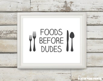 Foods Before Dudes, College Apartment Decor, Kitchen, Kitchen Decor, Apartment Art, Apartment Decor, Typography Print, Typography Wall Art