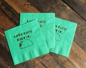 "25 or 50 ""Let's Taco Bout It"" Cocktail/Beverage Napkins Gold Foil"