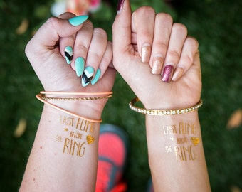 Last Fling before the ring Bachelorette Party Favor   Bachelorette Tattoo   Gold tattoo   Bridal Party  Bridesmaid gift   Hen Party