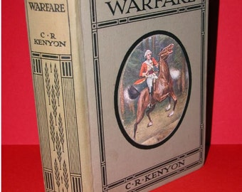 Won in Warfare, Author C.R. Kenyon. Illustrated 1910 - 1st Edition.Publisher Thomas Nelson, London