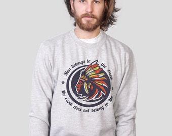 Man Belongs to the Earth Native American Tribal Grey Sweatshirt by ALLRIOT