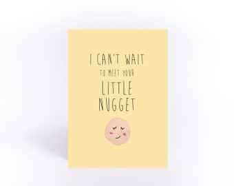 New baby card: I can't wait to meet your little nugget