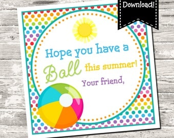 INSTANT DOWNLOAD Rainbow Polka Dot Have A Ball This Summer End of School Year Square Tag Digital Printable