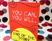 You can. You will . Encouragement greeting card (with blank inside)