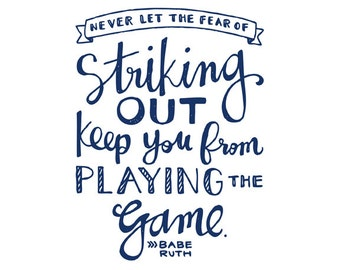 Baseball Quote Art in NAVY. Never let the fear of striking out... |  INSTANT DOWNLOAD Printable Babe Ruth Quote