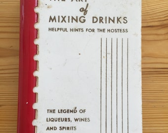 The Art of Mixing Drinks - Deluxe Fifth Edition from 1956