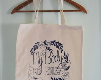 Feminist Tote Bag: My Body My Rules, Pro Choice Bag