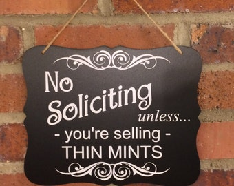 No Soliciting Sign in Trendy Chalkboard Fashion | Unless You're Selling Thin Mints!!