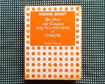 The New and Complete Encyclopedia of Cooking Deluxe Edition Cookbook by Madame Benoit - Montreal, Quebec