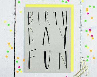 Birthday Fun Greetings Card