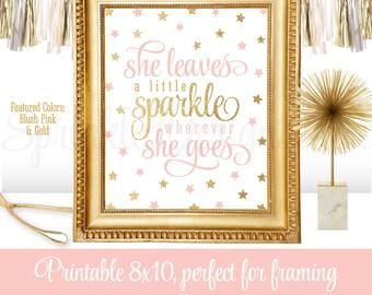 She Leaves A Little Sparkle Wherever She Goes - Blush Pink Gold Glitter Printable Girl Nursery - Twinkle Little Star Birthday Decorations