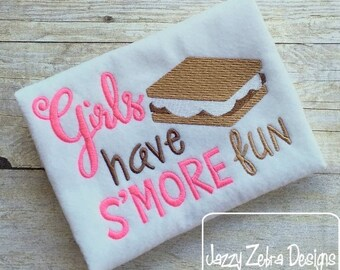 Girls have S'more fun saying Embroidery Design - camping Embroidery Design - camp Embroidery Design - girl Embroidery Design - smores