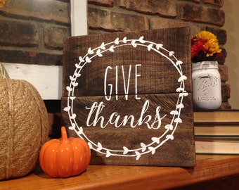 Give Thanks - Reclaimed Pallet Wood Sign