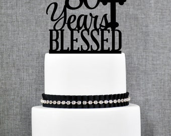 80 Years Blessed Cake Topper, Classy 80th Birthday Cake Topper, 80th Anniversary Cake Topper- (T247-80)