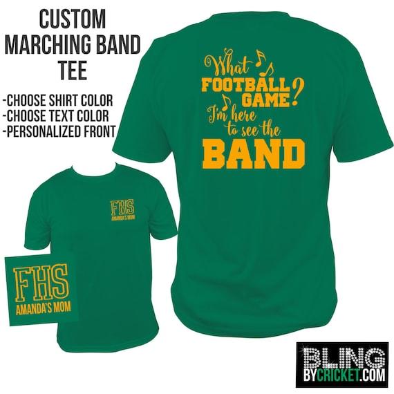 Band shirt marching band tee funny band t shirt band mom for Making band t shirts