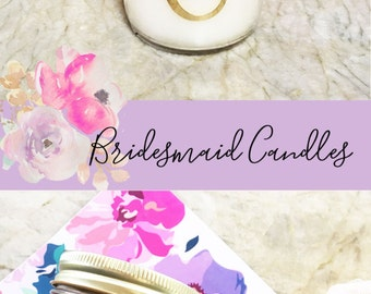 Bridesmaid Candle Will you be my Bridesmaid Candle Monogram Candle Personalized Candle Stocking Stuffers for Women (EB3178M) -