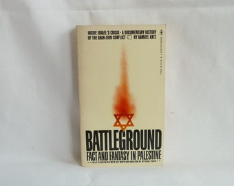 1973 Battleground: Fact and Fantasy in Palestine - Samuel Katz - Israel Middle East History Book - Vintage 1970s History Book