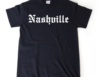 Nashville T-shirt Funny Awesome Place Name Tee Tennessee Country Music