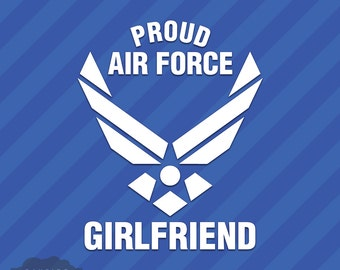 Proud Air Force Girlfriend Vinyl Decal Sticker