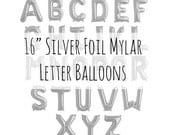 """16"""" Silver Letter Balloons, 16 Inch Metallic Silver Foil Mylar Balloons, Pick Your Letters and Numbers, Party Decorations, Name Balloons"""